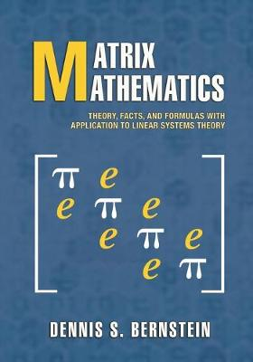 Matrix Mathematics: Theory, Facts, and Formulas - Second Edition (Paperback)