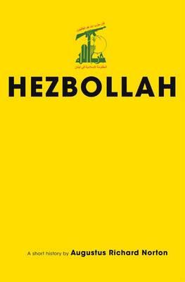 Hezbollah: A Short History - Princeton Studies in Muslim Politics (Paperback)