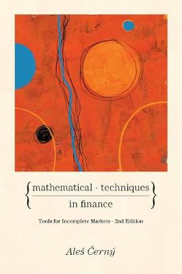 Mathematical Techniques in Finance: Tools for Incomplete Markets - Second Edition (Paperback)
