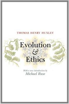 Evolution and Ethics (Paperback)