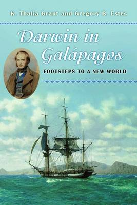 Darwin in Galapagos: Footsteps to a New World (Hardback)