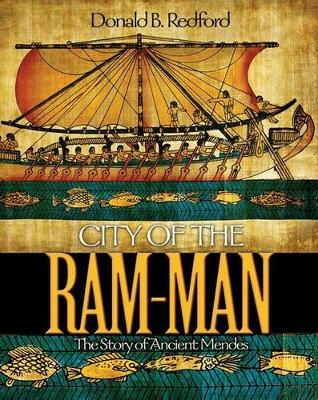 City of the Ram-Man: The Story of Ancient Mendes (Hardback)