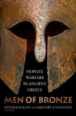 Men of Bronze: Hoplite Warfare in Ancient Greece (Hardback)