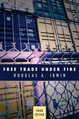 Free Trade Under Fire: Third Edition (Paperback)