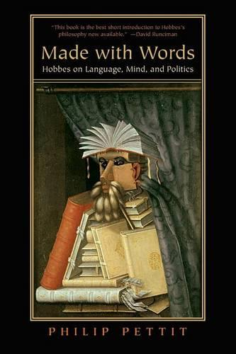Made with Words: Hobbes on Language, Mind, and Politics (Paperback)