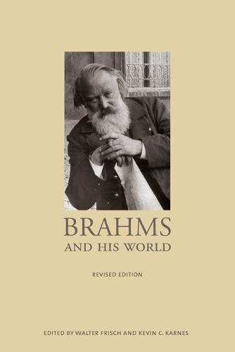 Brahms and His World: Revised Edition - The Bard Music Festival 20 (Paperback)