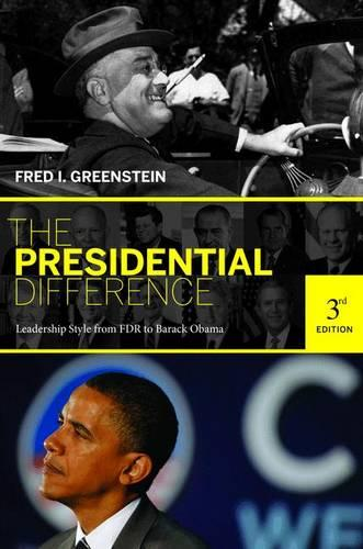 The Presidential Difference: Leadership Style from FDR to Barack Obama - Third Edition (Paperback)