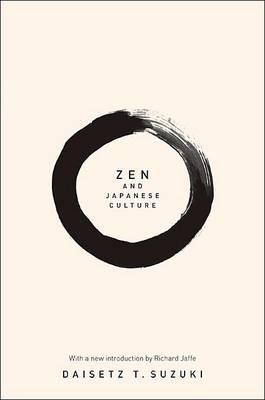 Zen and Japanese Culture - Mythos: The Princeton/Bollingen Series in World Mythology 95 (Paperback)