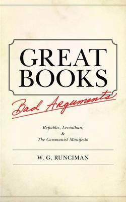 Great Books, Bad Arguments: Republic, Leviathan, and The Communist Manifesto (Hardback)