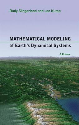 Mathematical Modeling of Earth's Dynamical Systems: A Primer (Hardback)
