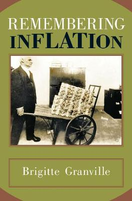 Remembering Inflation (Hardback)