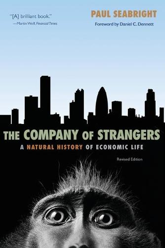 The Company of Strangers: A Natural History of Economic Life (Paperback)
