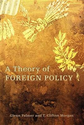 A Theory of Foreign Policy (Paperback)