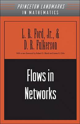 Flows in Networks - Princeton Landmarks in Mathematics and Physics (Paperback)