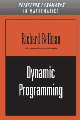 Dynamic Programming - Princeton Landmarks in Mathematics and Physics (Paperback)
