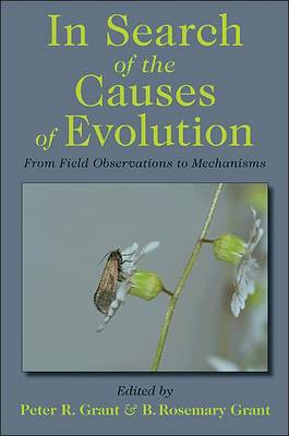 In Search of the Causes of Evolution: From Field Observations to Mechanisms (Hardback)