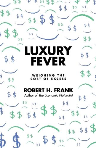 Luxury Fever: Weighing the Cost of Excess (Paperback)