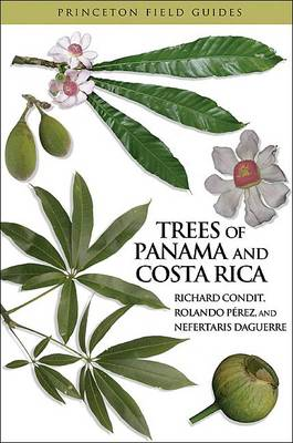 Trees of Panama and Costa Rica - Princeton Field Guides (Paperback)