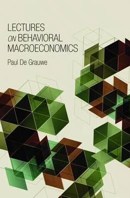 Lectures on Behavioral Macroeconomics (Hardback)