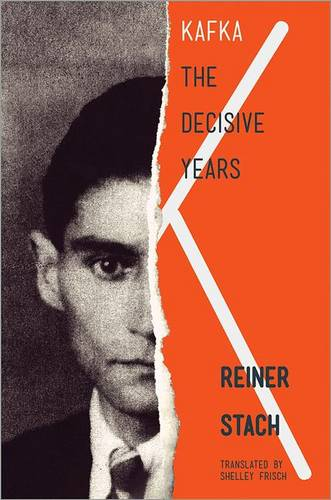 Kafka: The Decisive Years (Paperback)