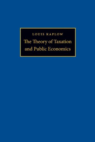 The Theory of Taxation and Public Economics (Paperback)