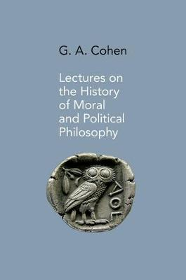 Lectures on the History of Moral and Political Philosophy (Hardback)