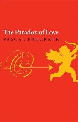 The Paradox of Love (Hardback)
