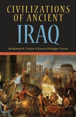 Civilizations of Ancient Iraq (Paperback)