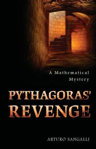 Pythagoras' Revenge: A Mathematical Mystery (Paperback)