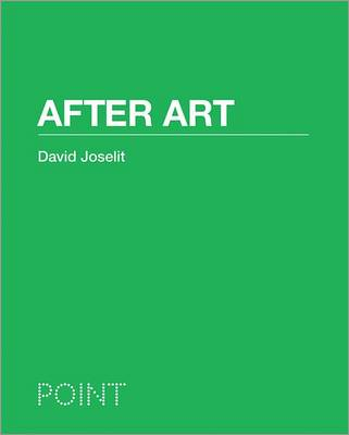 After Art - POINT: Essays on Architecture (Hardback)