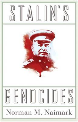 Stalin's Genocides - Human Rights and Crimes against Humanity 8 (Paperback)