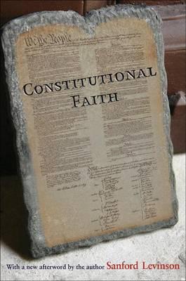 Constitutional Faith (Paperback)