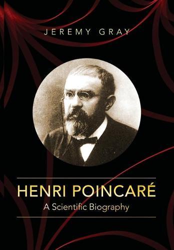 Henri Poincare: A Scientific Biography (Hardback)