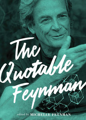 The Quotable Feynman (Hardback)