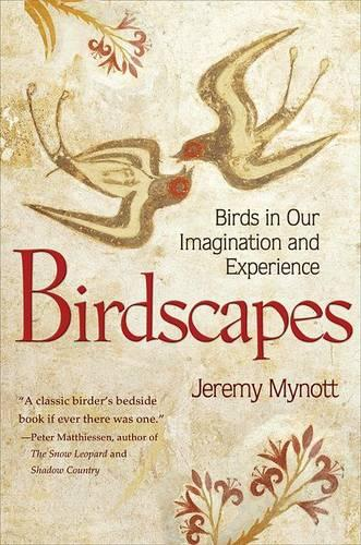Birdscapes: Birds in Our Imagination and Experience (Paperback)