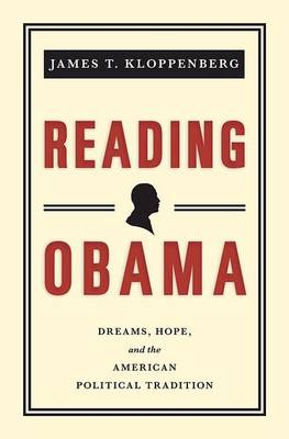 Reading Obama: Dreams, Hope, and the American Political Tradition (Paperback)