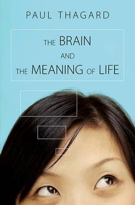The Brain and the Meaning of Life (Paperback)