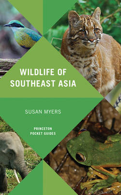 Wildlife of Southeast Asia - Princeton Pocket Guides 14 (Paperback)