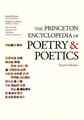 The Princeton Encyclopedia of Poetry and Poetics: Fourth Edition (Paperback)