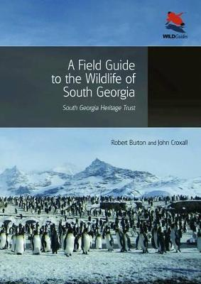 A Field Guide to the Wildlife of South Georgia (Paperback)