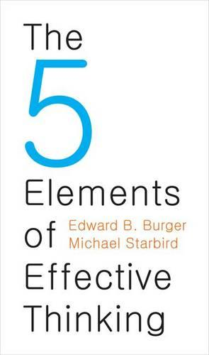 The 5 Elements of Effective Thinking (Hardback)