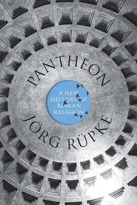 Pantheon: A New History of Roman Religion (Hardback)
