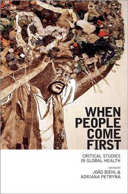 When People Come First: Critical Studies in Global Health (Paperback)