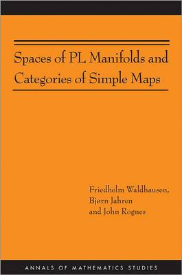 Spaces of PL Manifolds and Categories of Simple Maps (AM-186) - Annals of Mathematics Studies (Paperback)