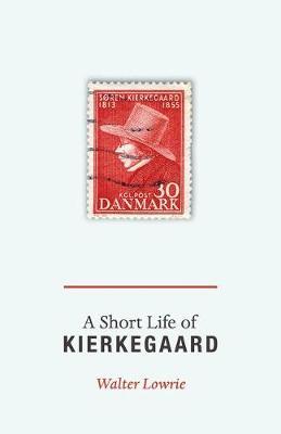 A Short Life of Kierkegaard (Paperback)