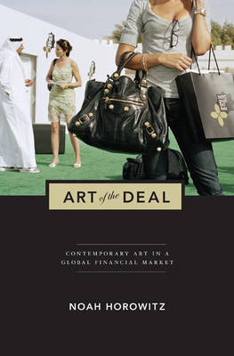 Art of the Deal: Contemporary Art in a Global Financial Market (Paperback)