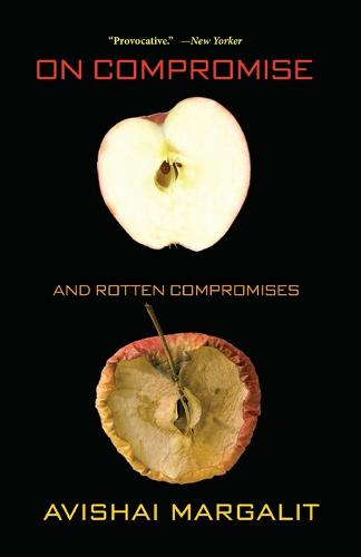 On Compromise and Rotten Compromises (Paperback)