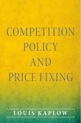 Competition Policy and Price Fixing (Hardback)