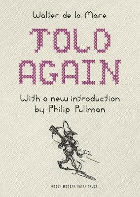 Told Again: Old Tales Told Again - Updated Edition - Oddly Modern Fairy Tales 10 (Hardback)