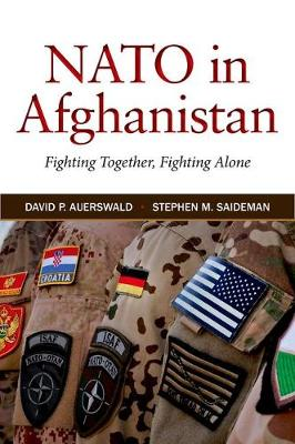 NATO in Afghanistan: Fighting Together, Fighting Alone (Hardback)